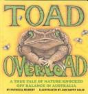 Toad overload by Patricia Seibert