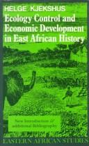 Ecology control & economic development in East African history