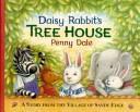 Download Daisy Rabbit's tree house