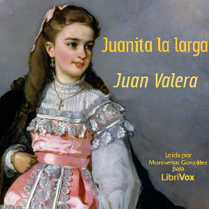 juanita_la_larga_valera_1707.jpg