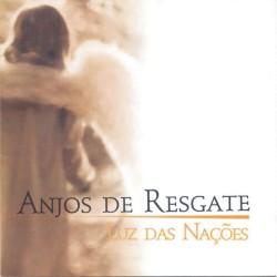 Anjos de Resgate - Quando os Anjos Cantam