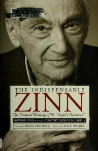 Cover of: The indispensable Zinn | Howard Zinn