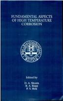 Proceedings of the Symposium on Fundamental Aspects of High Temperature Corrosion by Symposium on Fundamental Aspects of High Temperature Corrosion (1996 San Antonio, Tex.)
