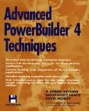 Advanced PowerBuilder 4 techniques by Darius Derrik Deyhimi