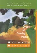 The grace of coming home by Melanie Morrison